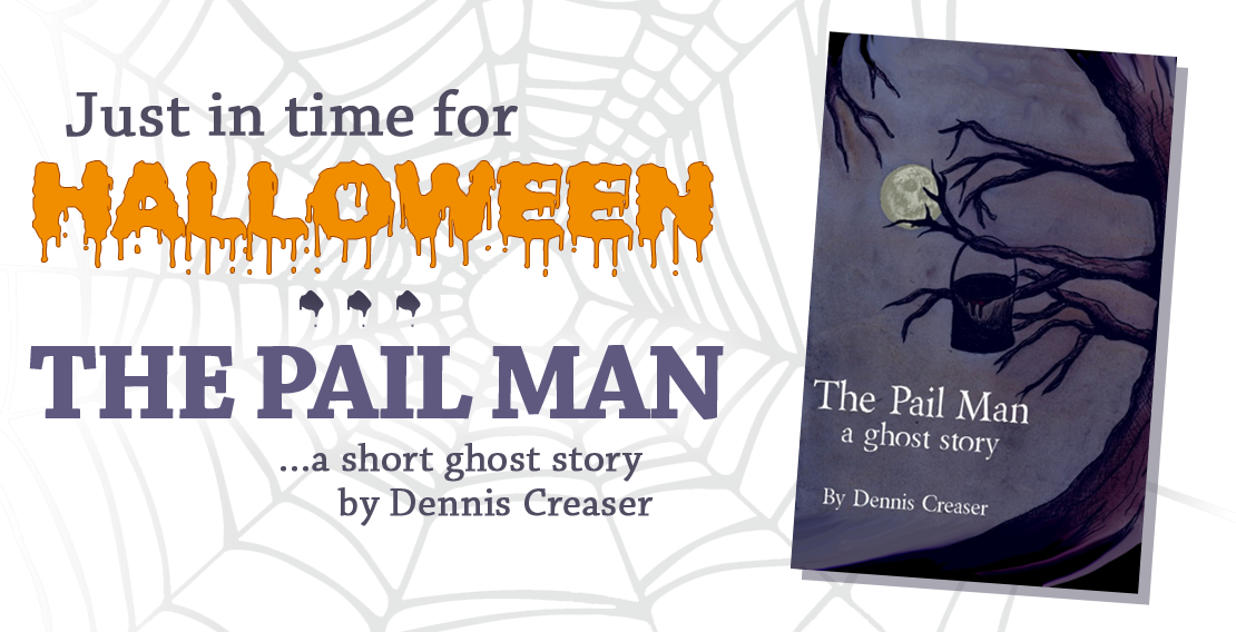 The Pail Man by Dennis Creaser